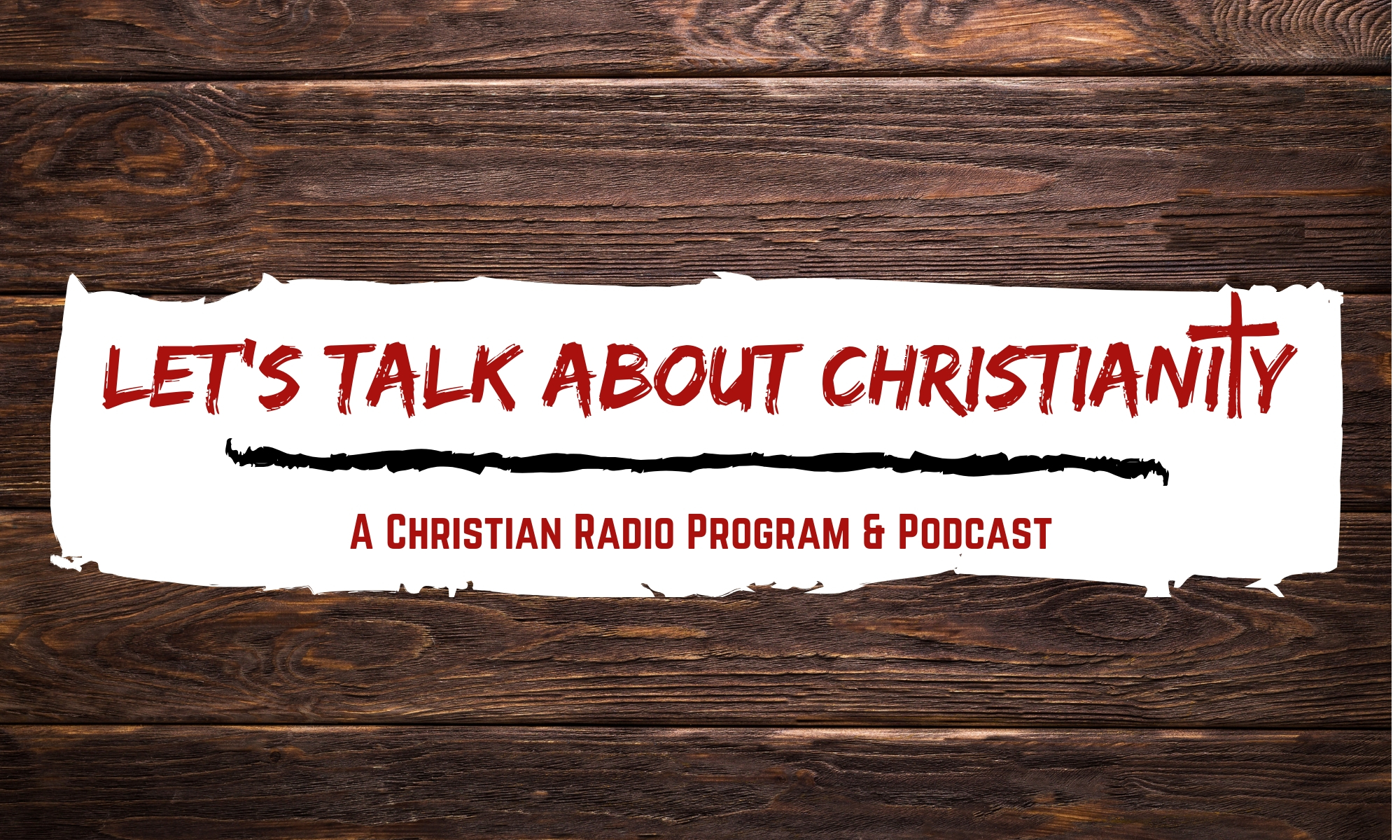 Let's Talk About Christianity